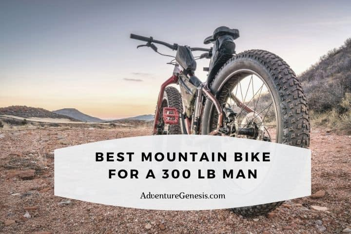 Best Mountain Bikes for a 300 lb Man