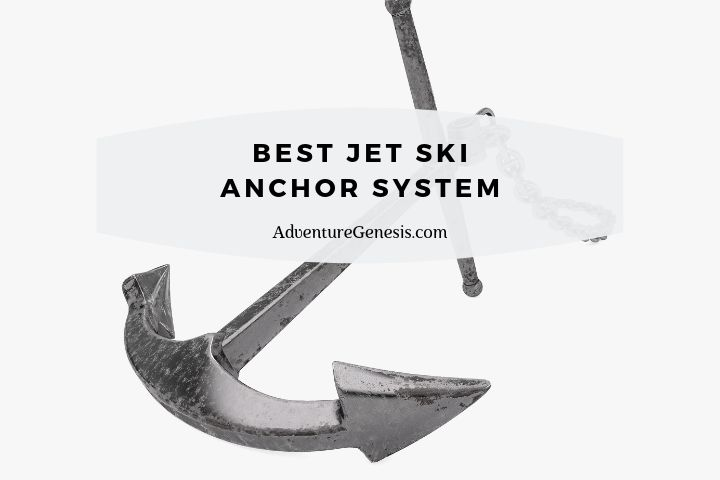 Best Jet Ski Anchor System