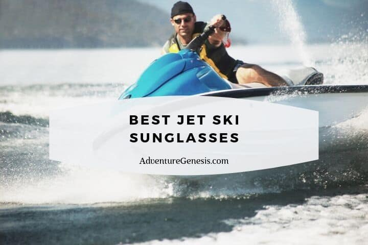 Best Jet Ski Sunglasses