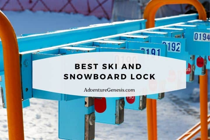 Best Ski and Snowboard Lock