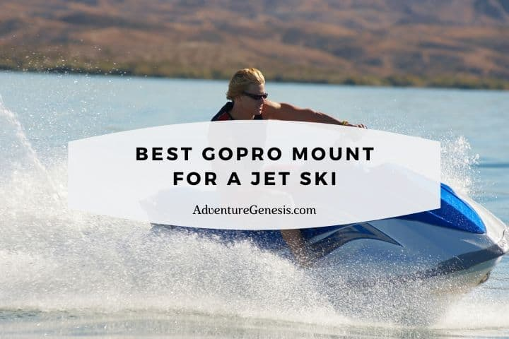 Best GoPro Mount for a Jet Ski