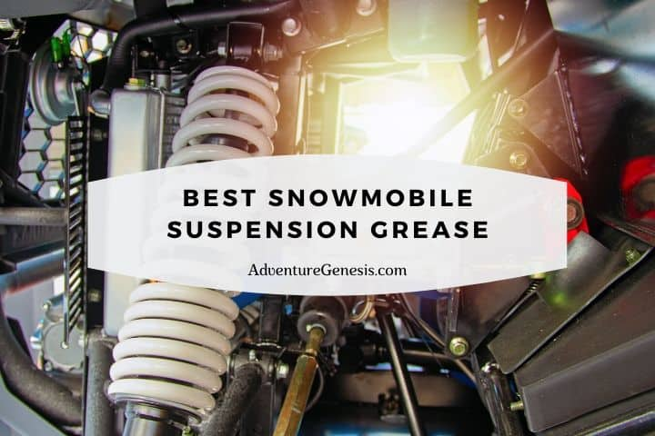 Best Snowmobile Suspension Grease